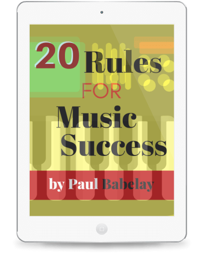 Cover of 20 Rules for Music Success. © Paul Babelay, 2016. Vibe Guy Music, LLC